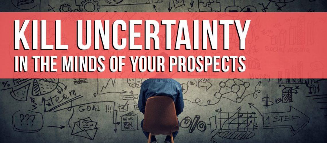 killing uncertainty